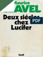 Maurice Clavel DEUX SIECLES CHEZ LUCIFER Paris Seuil 1978