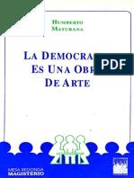 Maturana Humberto - La Democracia Es Una Obra de Arte