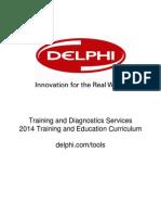 2014 Delphi Training Curriculum