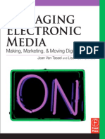 Managing Electronic Media - Making, Marketing, & Moving Digital Content