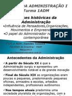 Apresentacao No. 01-Bases Historicas Da Administracao