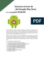 Como Solucionar Errores de Descarga Del Google Play Store en Equipos Android