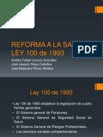 Reforma a La Salud - Ley 100 - 1993