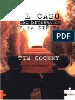 El Caso Del Enterrador y La Ninera - Tim Cockey