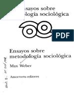Weber Ensayos Metodología Sociológica- Estudios Críticos Sobre La Lógica de Las Ciencias de La Cultura
