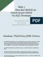 Slide 7 (MySQL Online Ke Oracle Online via SQL Developer)