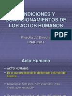Condiciones y Condicionamientos de Los Actos Humanos (1) (1)