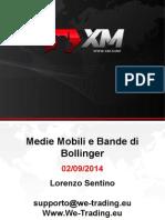 Medie Mobili e Bande Di Bollinger