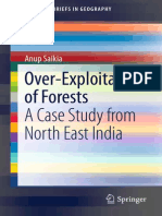 Anup Saikia Over-Exploitation of Forests a Case Study From North East India 2014