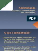 Fundamentos da Administração - Professora Larissa - aula dia 19-20-22
