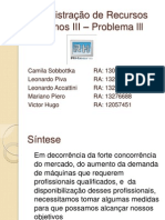 Administração de Recursos Humanos III _ Problema Lll
