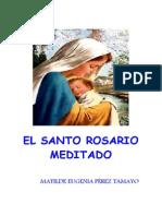 El Rosario Meditado (Con Imágenes)
