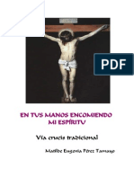 En Tus Manos Encomiendo Mi Espíritu - Via Crucis Tradicional