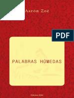 Aaron Zoe Palabras Humedas Edicion 2014