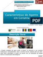 2. Caraterísticas Do Agente Em Geriatria_Carlos Aguiar