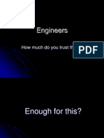Do You Trust Engineers