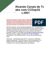 Decodificando Canais de Tv a Cabo com CCDxp32 v.doc