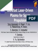 Laser Driven Plasma