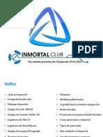 Documento Presentacion InmortalClub 2014-15