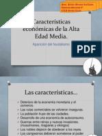 Características Económicas de La Alta Edad Media