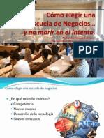 4.- Cómo Elegir Una Escuela de Negocios - Rolando Vargas