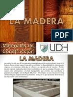 Diapositivas - La Madera