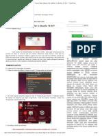 O Que Fazer Depois de Instalar o Ubuntu 14