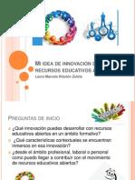 Mi Idea de Innovación de Recursos Educativos Abiertos