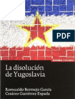 La Disolución de Yugoslavia - Romualdo Bermejo García y Cesáreo Gutiérrez Espada