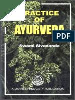 Sivananda Practice of Ayurveda