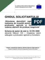 GHIDUL SOLICITANTULUI Pt Schema de Ajutor de Stat N 578 2009 Aferenta Masurii 123