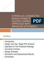 A Parallel-Connected Single Phase Power Factor Correction Approach With Improved Efficiency