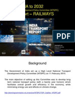 Moving INDIA to 2032 Railway Sector Report of Indian Transport Report(Highlights) - Rajnish Kumar