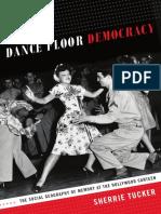 Dance Floor Democracy by Sherrie Tucker