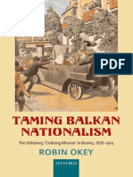 Robin Okey Taming Balkan Nationalism