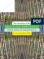 The Invention of the Brazilian Northeast by Durval Muniz de Albuquerque Jr.