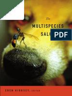 The Multispecies Salon edited by Eben Kirksey