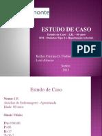 Estudo de Caso Kelen 0804