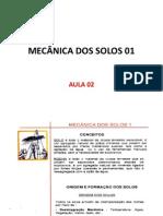 MECÂNICA DOS SOLOS 01 - Aula 02 - Origem e Formação, Tópicos Iniciais e Solos Especiais