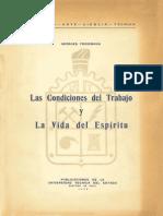 Friedmann, G_Las Condiciones Del Trabajo y La Vida Del Espíritu