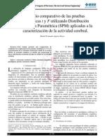 Estudio comparativo de las pruebas estadísticas t y F utilizando Distribución Estadística Paramétrica (SPM) aplicadas a la caracterización de la actividad cerebral.