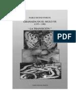 GRANADA EN EL SIGLO XX (1.975 - 1.982) LA TRANSICIÓN