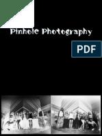 Pinhole Presentation