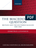 Dimitris Livanios - The Macedonian Question. Britain and the Southern Balkans 1939-1949, 2008