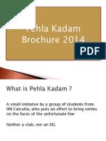 Pehla Kadam 2014