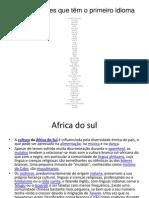 Lista de Países Que Têm o Primeiro Idioma