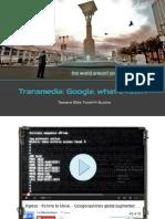 01_06 - CASO PRACTICO - Marketing Transmedia, Google e Ingress