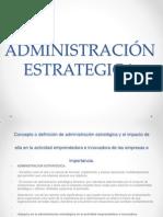 ADMINISTRACIÓN ESTRATEGICA.pptx