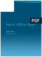 Comparison of Sass, LESS, And Stylus - Julie Rose