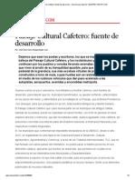 Paisaje Cultural Cafetero_ Fuente de Desarrollo - Versión Para Imprimir _ ELESPECTADOR
